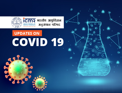Covid 19 tests, labs, SoPs and related updates by ICMR